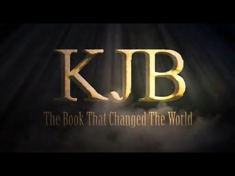 The King James Bible: The Book That Changed The World  (2011)