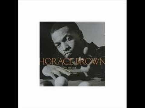 Things We do For Love(Remix)- Horace Brown w/Jay-Z