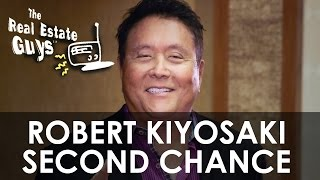 Robert Kiyosaki Second Chance On Past, Present and Future of Global Economy