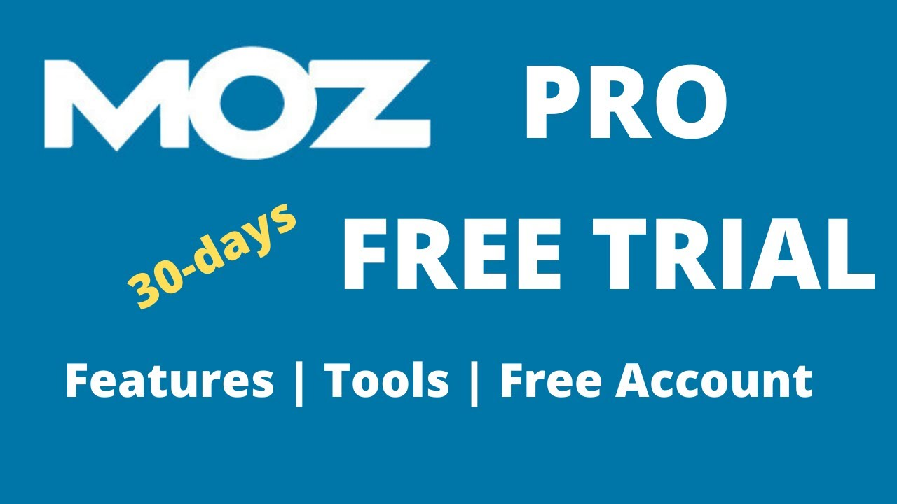 Download Moz Pro Free Trial review | Moz free tools | Features | Moz SEO tools