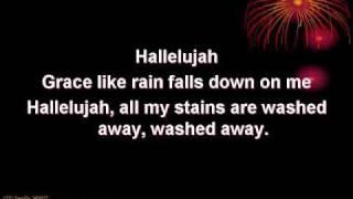 Grace Like Rain (worship video w/ lyrics)