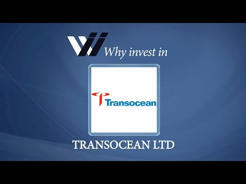 Transocean Ltd - Why Invest in