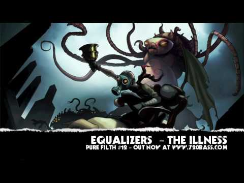 Equalizers - The Illness - Instrumental (Pure Filth #12)