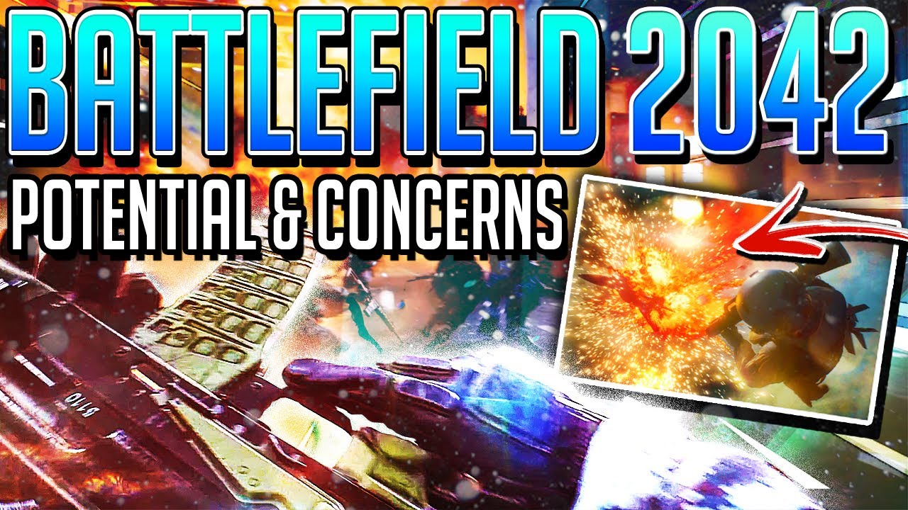 BATTLEFIELD 2042: AMAZING potential & concerns after REVEAL (Analysis & Discussion)