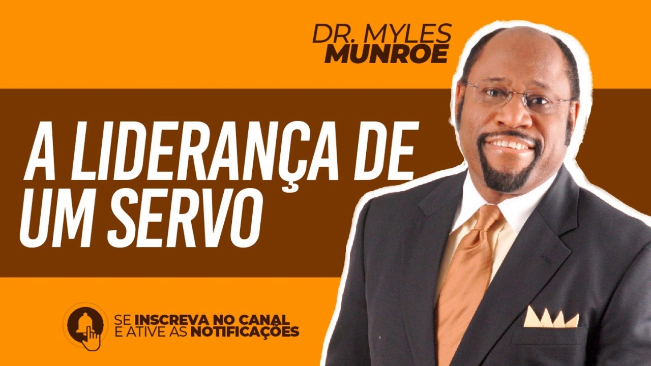 Download A LIDERANÇA DE UM SERVO | Dr. Myles Munroe | DUBLADO | FÉ&GRAÇA CHURCH