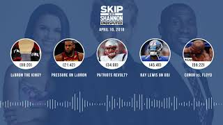 UNDISPUTED Audio Podcast (4.10.18) with Skip Bayless, Shannon Sharpe, Joy Taylor | UNDISPUTED thumbnail