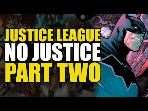 The Return of...(Justice League: No Justice Part 2)