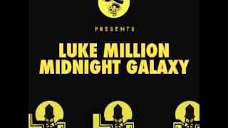 Luke Million - Midnight (Original Mix)