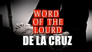 #WordoftheLourd |  DE LA CRUZ