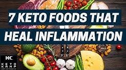 7 Keto Anti Inflammatory Foods | Ketogenic Foods That Heal Inflammation