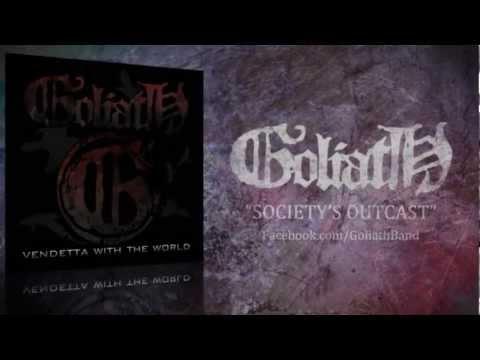 "Goliath - ""Society's Outcast"" (Upcoming Album Promo)"