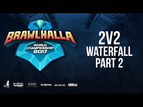 2v2 Waterfall Friday - PT 2 - Brawlhalla World Championship -  BCX#17