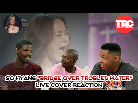 "So Hyang ""Bridge Over Troubled Water"" Live Cover Reaction"