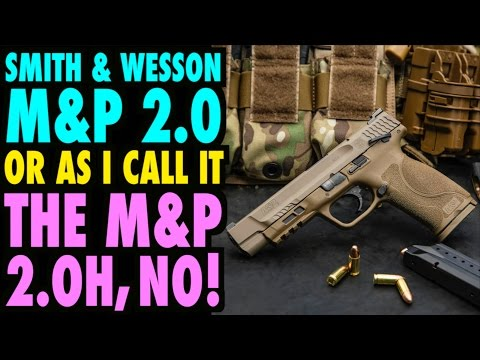 The New S&W M&P 2.0 (or M&P 2.OH, NO!)