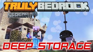 Truly Bedrock | Deep Storage | Minecraft Bedrock Edition [Season 1]