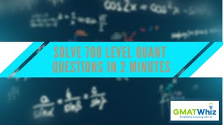 How to Solve 700 level Quant Questions in 2 Mins