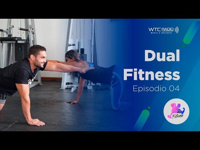 Dual Fitness | Abducción de Cadera, Plancha, Push Up | Episodio 04