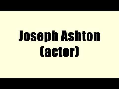 Joseph Ashton actor