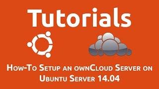 How-To Setup an ownCloud Server on Ubuntu Server 14.04