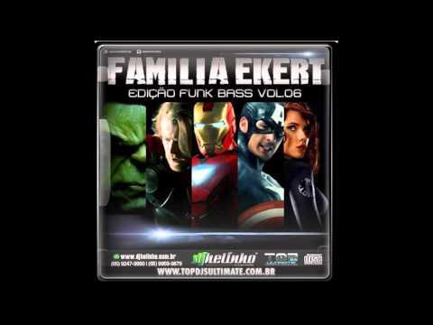 Famila Ekert vol.06(Edição FUNK BASS) f.08