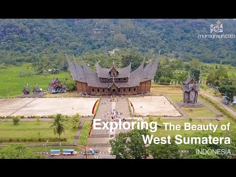 The Beauty of West Sumatra
