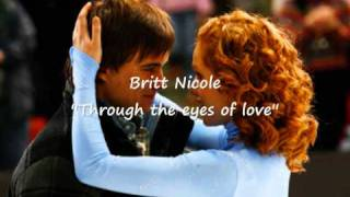 Britt Nicole - Through the Eyes Of Love (Good Quality)