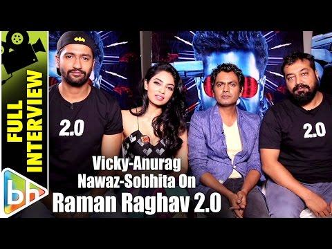 Anurag Kashyap | Nawazuddin | Vicky Kaushal | Sobhita | Full Interview | Raman Raghav 2.0