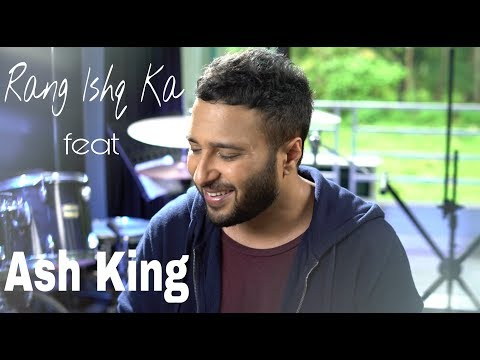 Rang Ishq Ka [Official Video] - Ash King | Ajay Singha | Lafz Unkahe