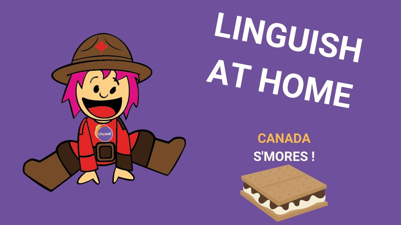 Linguish at home - Week K -Canada - S'mores ! -Online English Lesson for Kids