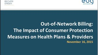 Out-of-Network Billing: The Impact of Consumer Protection Measures on Health Plans and Providers