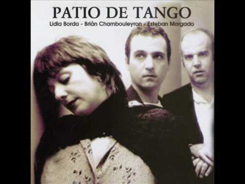 Lidia Borda, Brián Chambouleyron y Esteban Morgado – Patio De Tango (Full Album)