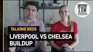 Baixar Liverpool vs Chelsea: Buildup | TALKING REDS