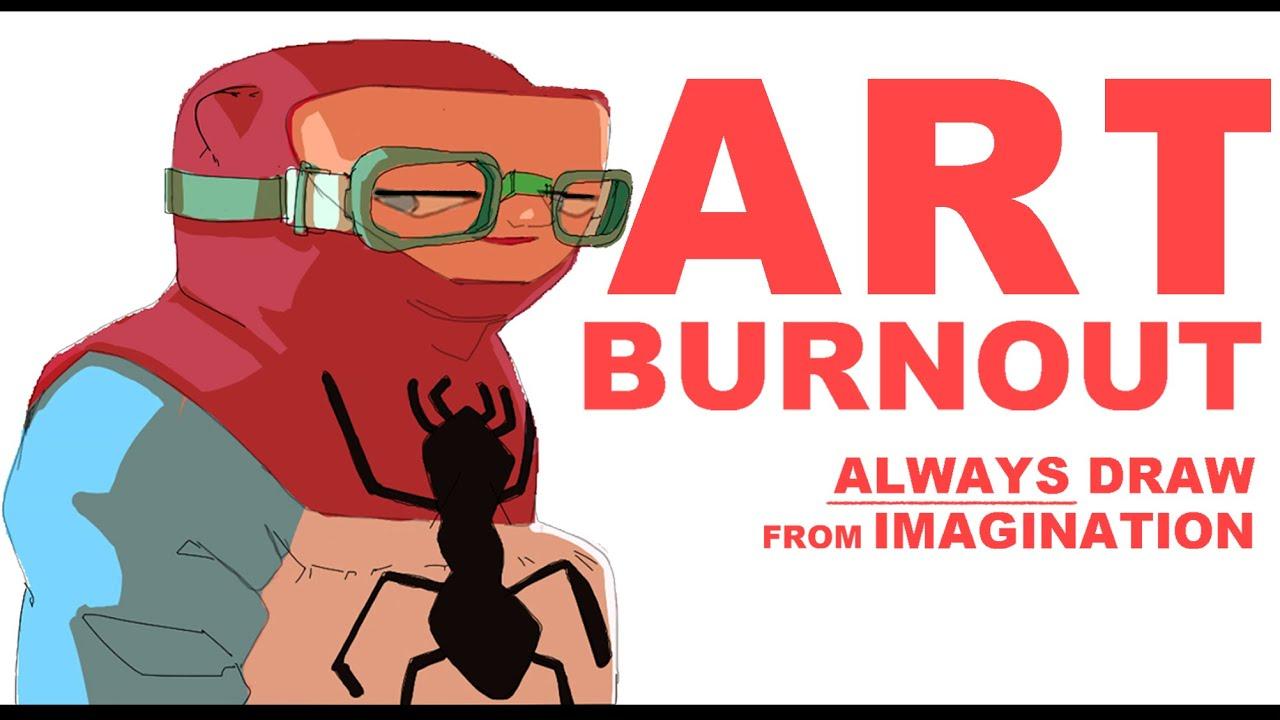 HOW TO D̲E̲S̲T̲R̲O̲Y̲ ART BURNOUT AND STAY MOTIVATED | ALWAYS DRAW FROM IMAGINATION!