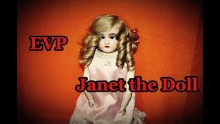 Janet the Haunted Doll - EVP