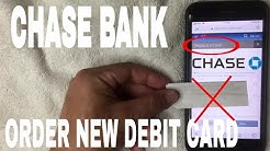 ✅  How To Order Chase Bank Replacement Debit Card ?