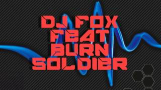 DJ Fox feat  Burn Soldier - Definition of Secret