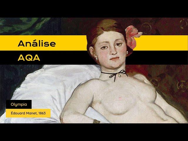 #AnáliseAQA - Olympia de Édouard Manet