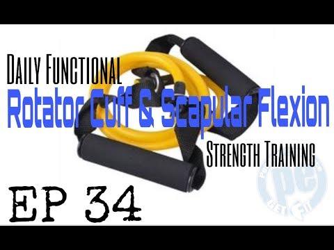 Functional Daily Strength Training ep.34 - Rotator Cuff & Scapular Flexion