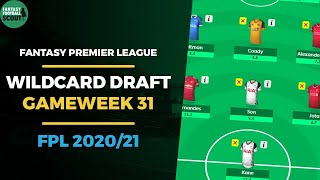 FPL GAMEWEEK 31 WILDCARD DRAFT with Az | FANTASY PREMIER LEAGUE TIPS 2020/21