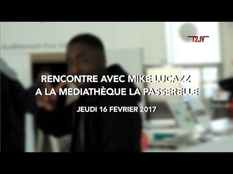 Youtube: MIKE LUCAZZ à LA PASSERELLE – Web Reportage