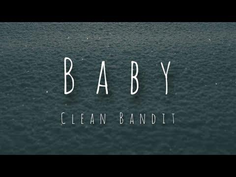 Clean Bandit - Baby Feat  Marina & Luis Fonsi (Lyrics)