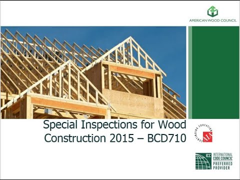 BCD710 - Special Inspection for Wood Construction