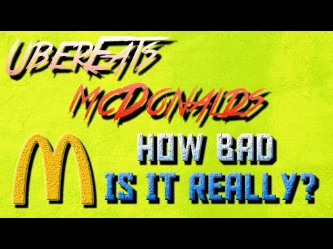 Ubereats McDonalds : Tips on how to make fast food deliveries (2018)