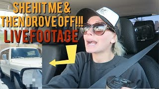 SHE HIT MY CAR & DROVE OFF!!! (LIVE FOOTAGE)