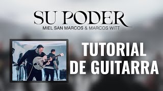 Su Poder - Tutorial de Guitarra Oficial - Miel San Marcos