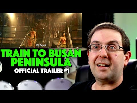 REACTION! Train to Busan Presents: Peninsula Trailer #1 – Dong-won Gang Movie 2020
