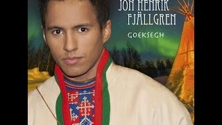 Jon Henrik - Daniels jojk (STUDIO VERSION!) - Album - Goeksegh