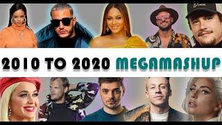 2010 to 2020 MEGAMASHUP (85 SONGS) - TEAF
