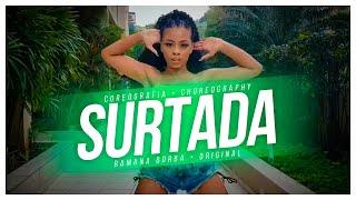Baixar SURTADA -REMIX BREGA FUNK - Dadá Boladão, Tati Zaqui feat OIK -  (COREOGRAFIA) /RAMANABORBA
