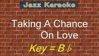 """JazzKara """"Taking A Chance On Love"""" (Key=Bb)"""